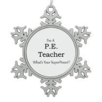P.E. Teacher Snowflake Pewter Christmas Ornament