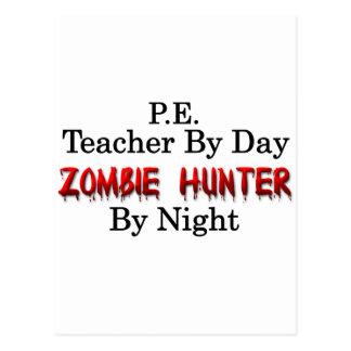 P.E. Teacher/Zombie Hunter Postcard