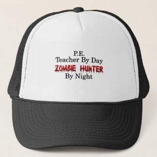 P.E. Teacher/Zombie Hunter Trucker Hat