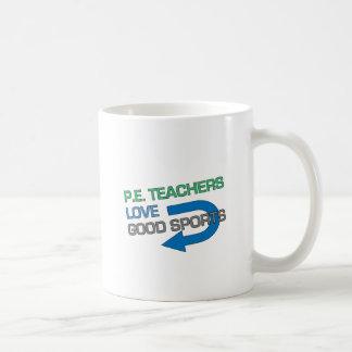 P. E. Teachers Like Good Sports Classic White Coffee Mug