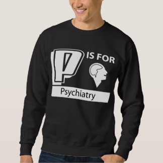 P está para la psiquiatría sudaderas encapuchadas