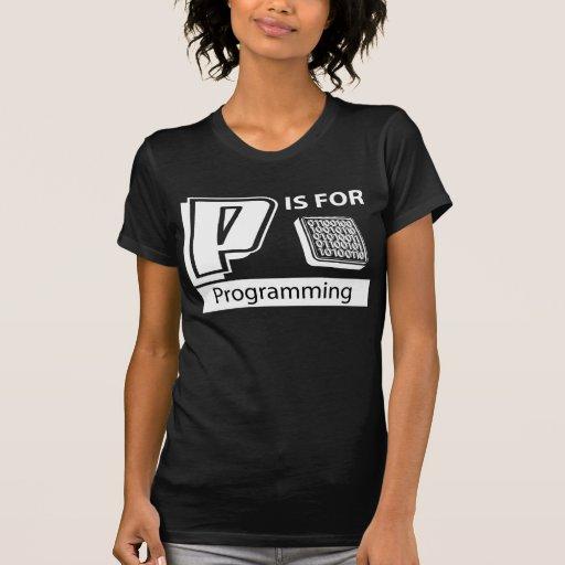 P está para programar camiseta