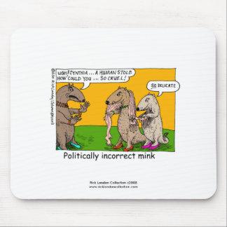 P.I. Mink (Human Stole) Cartoon Quality Mouse Pad
