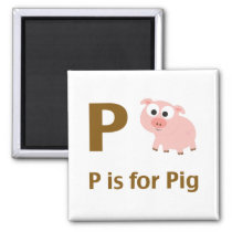 P is for Pig Magnet