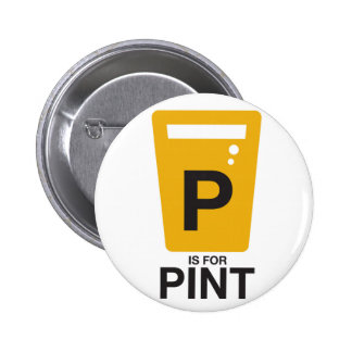 P is for Pint Pinback Button