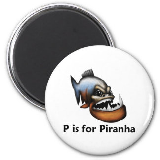 P is for Piranha 2 Inch Round Magnet