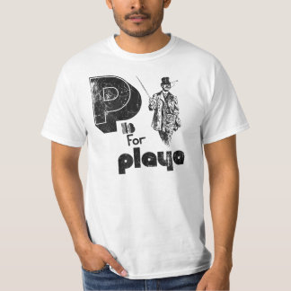 P is for Playa (Classic Distressed Look) Tee Shirt