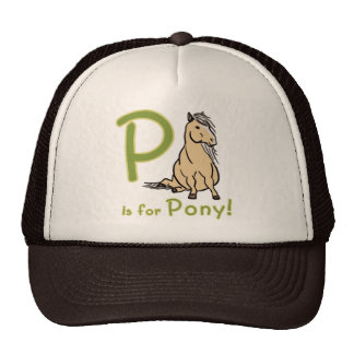 P is For Pony! Trucker Hat