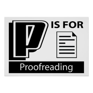 P Is For Proofreading Poster