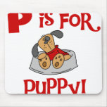 P is for Puppy Mouse Pad