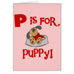 P is for Puppy Tshirts and Gifts Cards