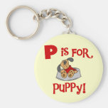 P is for Puppy Tshirts and Gifts Key Chains