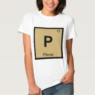 P - Pilsner Beer Chemistry Periodic Table Symbol Tee Shirt