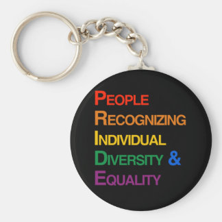 P-R-I-D-E: PEOPLE RECOGNIZING INDIVIDUAL DIVERSITY KEY CHAINS