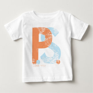 P.S. I Love You Baby T-Shirt