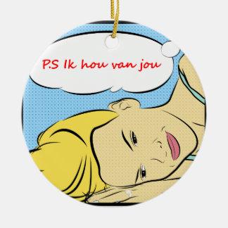 P.S Ik hou van jou Ceramic Ornament