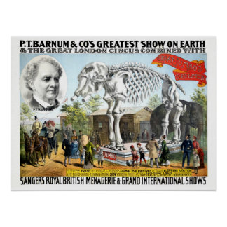 P.T. Barnum Greatest Show and London Circus Poster