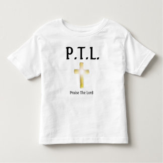 P.T.L. Toddler T-Shirt