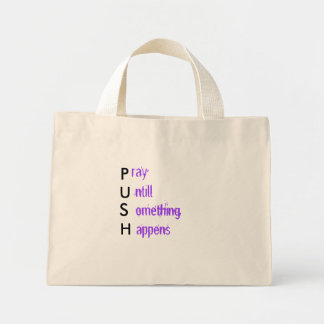 P, U, S, H, ray, ntill, omething, appens Mini Tote Bag
