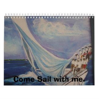 PA161001, Come Sail with me. Calendar