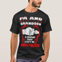 Pa And Grandson Bond That Cant Be Broken Tees