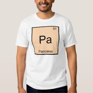 Pa - Pancakes Funny Chemistry Element Symbol Tee