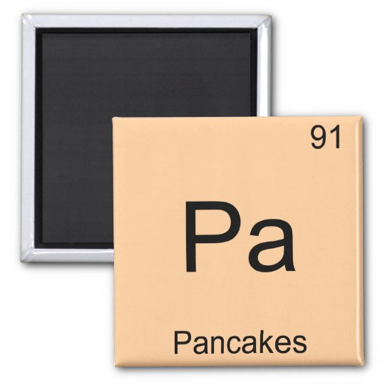 Pa - Pancakes Funny Chemistry Element Symbol Tee Magnet