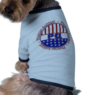PA  Physician Assistant PATRIOTIC BADGE Doggie T-shirt