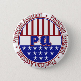 PA  Physician Assistant PATRIOTIC BADGE Pinback Button