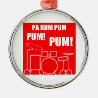 Pa Rum Pum Pum Pum Metal Ornament