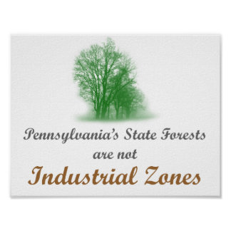 PA State Forests are not Industrial Zones - Poster