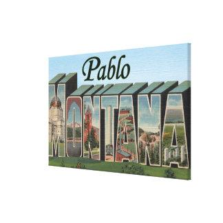 Pablo, letra ScenesPablo, TA de MontanaLarge Impresiones En Lona