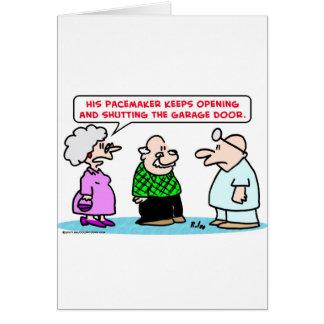 pacemaker garage door open shut greeting card