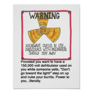 Pacemaker Warning Poster