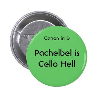 Pachelbel es infierno del violoncelo - botón pin redondo de 2 pulgadas