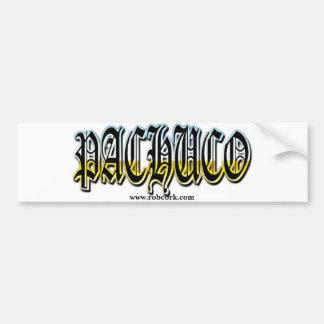Pachuco, www.robcork.com bumper sticker