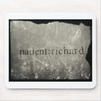 Paciente oficial: Richard Merch Alfombrillas De Ratones