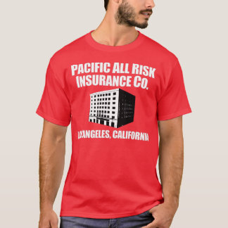 Pacific All Risk Insurance Company T-Shirt