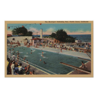 Pacific Grove, CA - Municipal Swimming Pool View Poster
