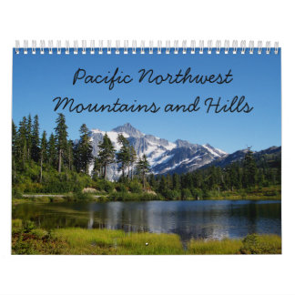 Pacific Northwest Mountains and Hills Calendar