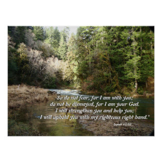 Pacific Northwest River Isaiah 41:10 Print