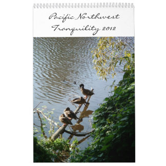 Pacific Northwest Tranquility 2012 Calendar