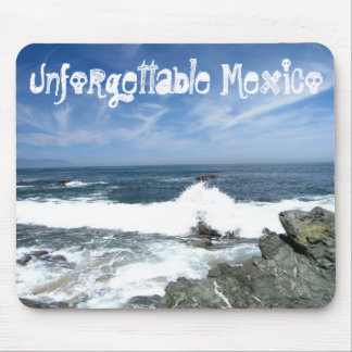 Pacific Taking Over; Mexico Souvenir Mouse Pad