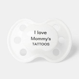 pacificador de los tatuajes de la mamá chupetes