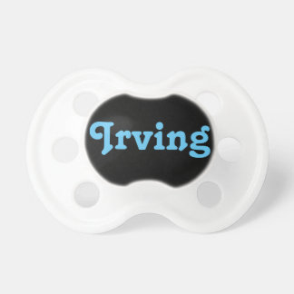 Pacifier Irving