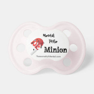 Pacifier - Mental Milly's Mental Little Minion