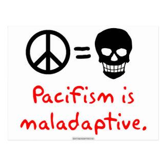 Pacifism is maladaptive postcard