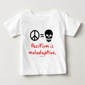 Pacifism is maladaptive t-shirts