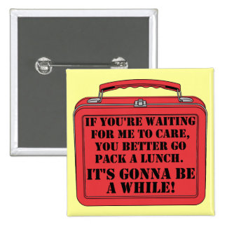 Pack A Lunch Funny Button Badge