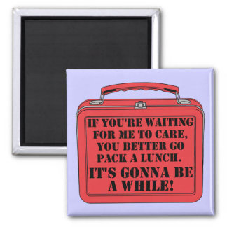 Pack A Lunch Funny Fridge Magnet